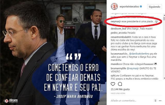 Neymar menanggapi instagram komentar presiden Barcelona