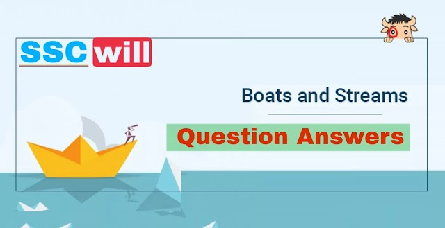 Boat And Stream Questions Answers, Quiz, Exercise, Mock Test For Bank, SSC