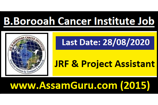 B.Borooah Cancer Institute, Guwahati Recruitment 2020