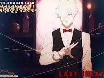 Terjemahan Lagu Noisycell ~ Last Theater Ost Ending Death Parade