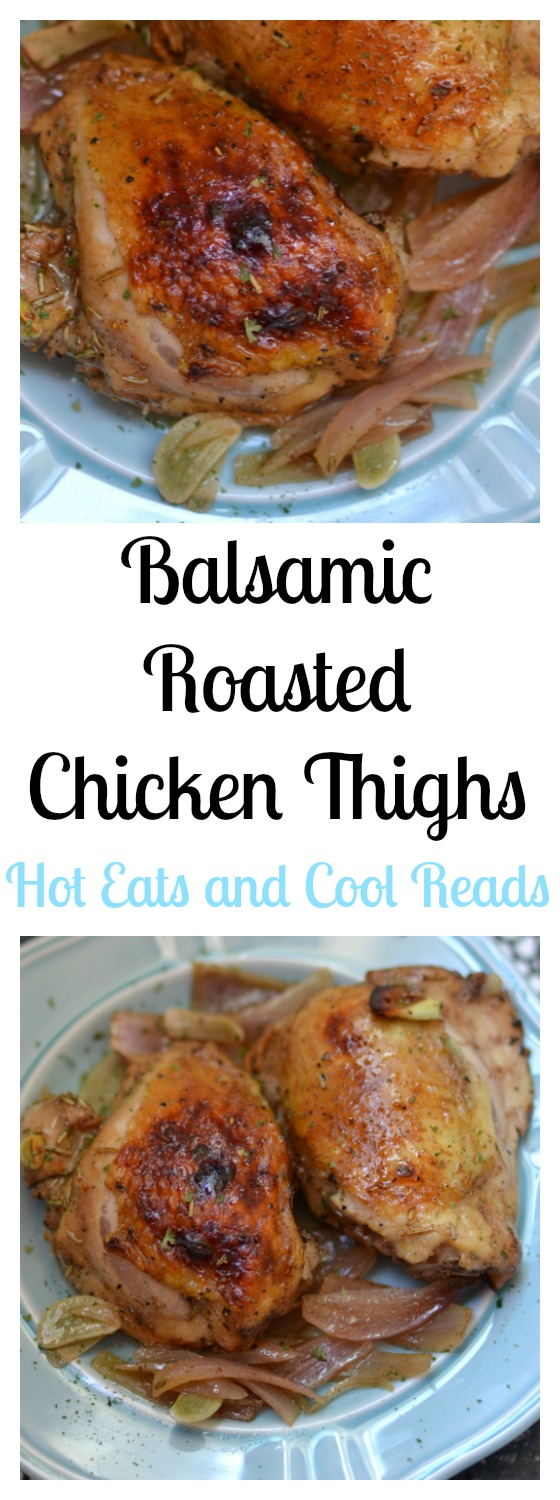 Hot eats and cool reads balsamic roasted chicken thighs recipe pure comfort food thats perfect for sunday dinner tons of delicious flavor and easy to forumfinder Image collections