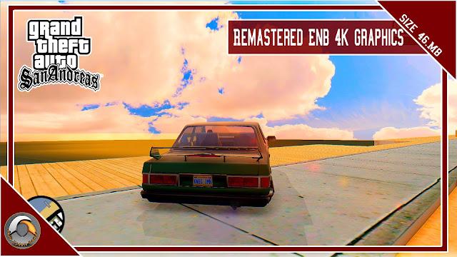 GTA San Andreas Remastered Enb 4k Graphics Mod