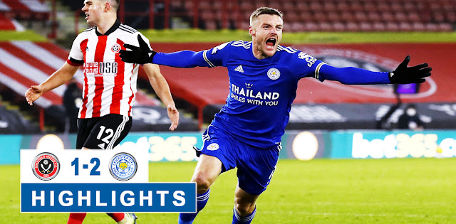 Sheffield United vs Leicester City – Highlights