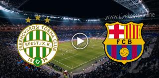 مشاهدة مباراة برشلونة وفرينكفاروزي بث مباشر بتاريخ 20-10-2020 في دوري أبطال أوروبا