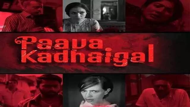 Paava Kadhaigal Full Movie Watch Download Online Free – Netflix