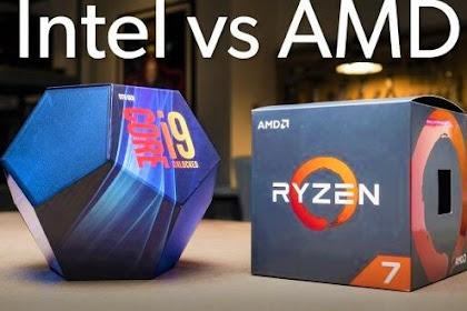 7 Perbedaan Prosesor Intel dengan AMD 2020