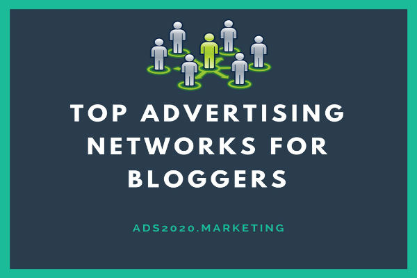 Top Advertising Networks For Bloggers-600x400