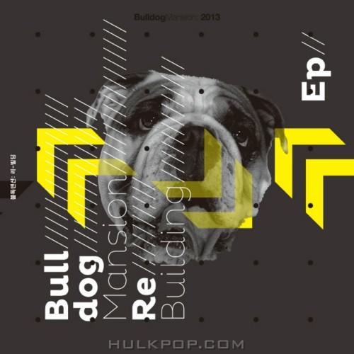 [EP] Bulldog Mansion – Re-Building