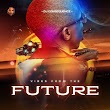 """[EP] DJ Consequence - """"Vibes From The Future"""""""
