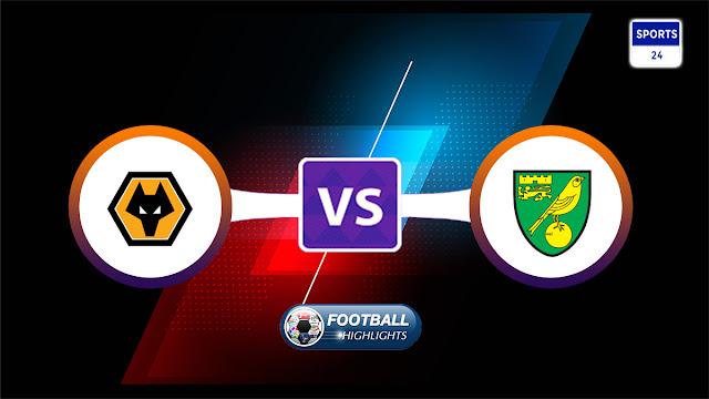 Wolverhampton Wanderers vs Norwich City – Highlights