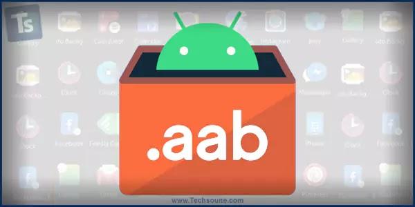 من APK إلى AAB، لماذا غيرت جوجل صيغة التطبيقات؟