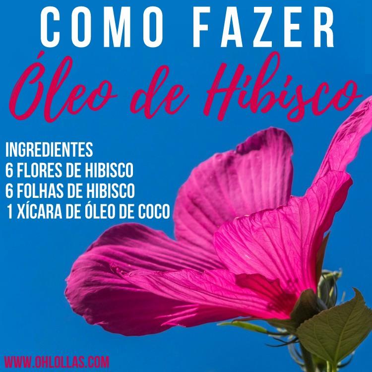 Ingredientes: flores e folhas de hibisco e óleo de coco