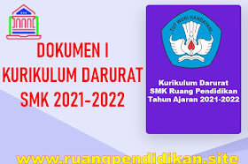 Contoh Dokumen I Kurikulum Darurat Jenjang SMK Tahun Ajaran 2021/2022