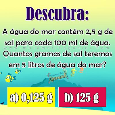 Desafio: Quantidade de sal na água do mar...