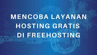 Mencoba Layanan Hosting Gratis di FreeHosting