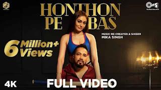 होठों पे बस Honthon Pe Bas Lyrics In Hindi - Mika Singh