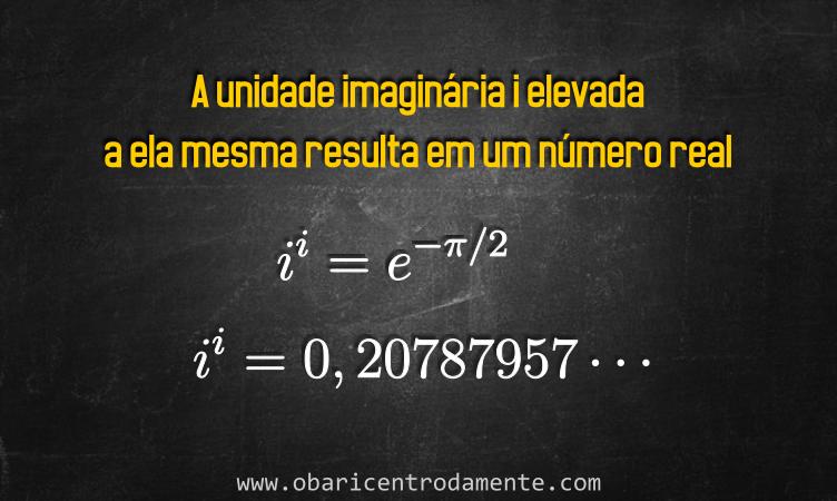 demonstração de que a unidade imaginária i elevada a ela mesma resulta em um número real