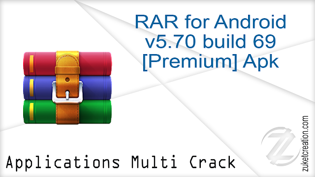 RAR for Android v5.70 build 69[Premium] Apk