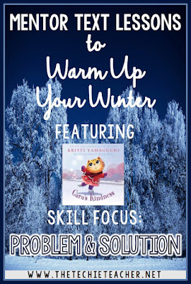 Practice the reading skill, Problem and Solution, with this winter mentor text and lesson idea that will help you integrate technology!
