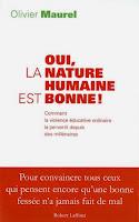 livre oui la nature humaine est bonne Olivier Maurel