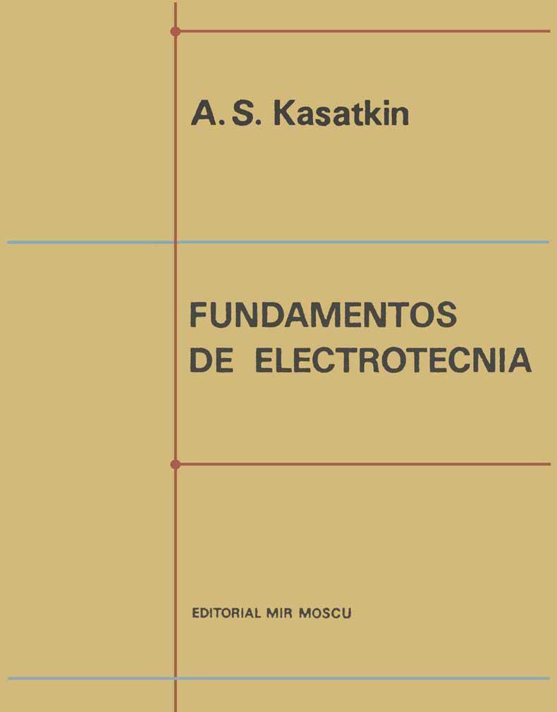 Fundamentos de electrotecnia – A. S. Kasatkin