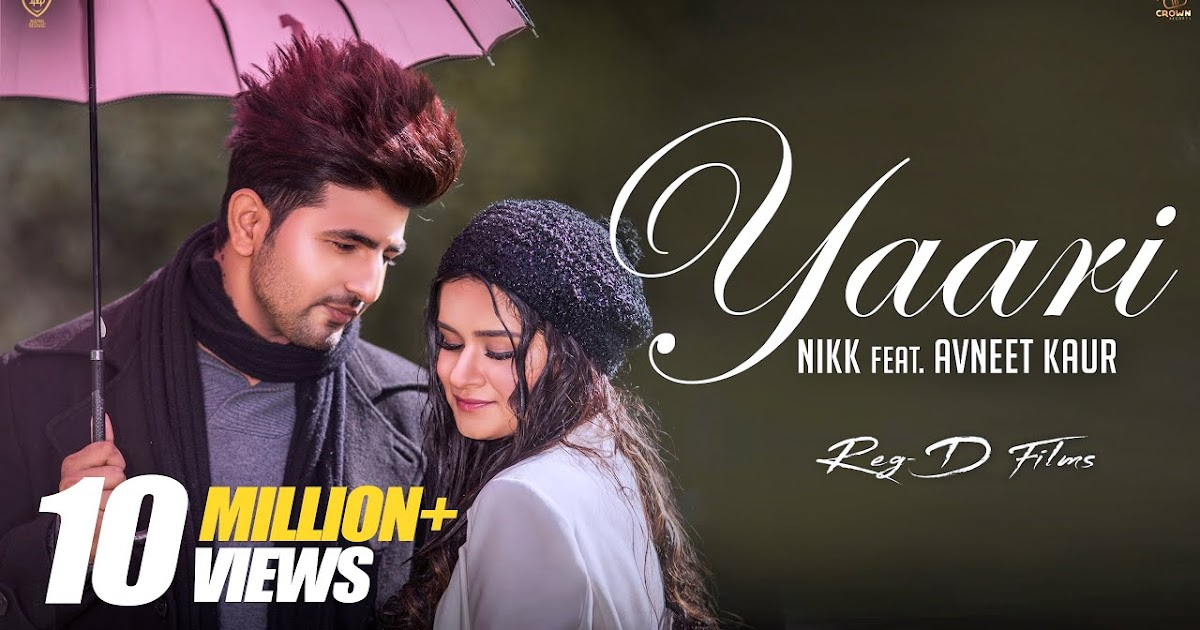 Yaari nikk avneet kaur New Punjabi Songs 2019,1080p | 720p