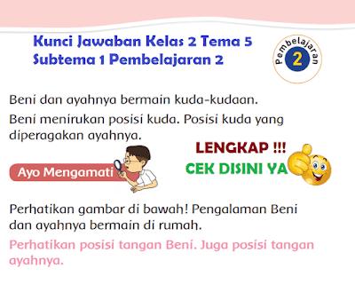 Kunci Jawaban Tematik Kelas 2 Tema 5 Subtema 1 Pembelajaran 2 www.simplenews.me