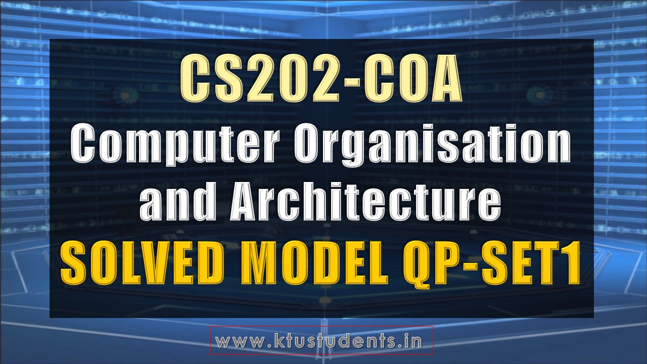 CS202 COA Solved Model Question Paper-Set1 | KTU Students