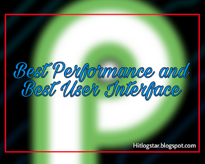Best Performance Of Android P