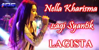 Download Lagu Nella Kharisma Lagi Syantik Mp3 Dangdut Koplo Terbaru 2018,Nella Kharisma, Dangdut Koplo, Lagu Cover, 2018,