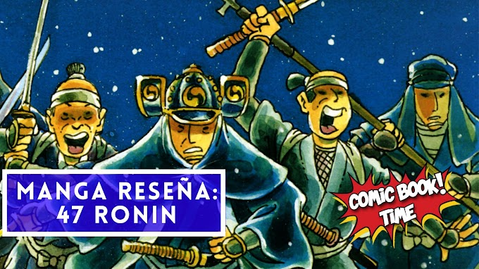 """Manga reseña: """"47 Ronin"""" de Mike Richardson y Stan Sakai"""