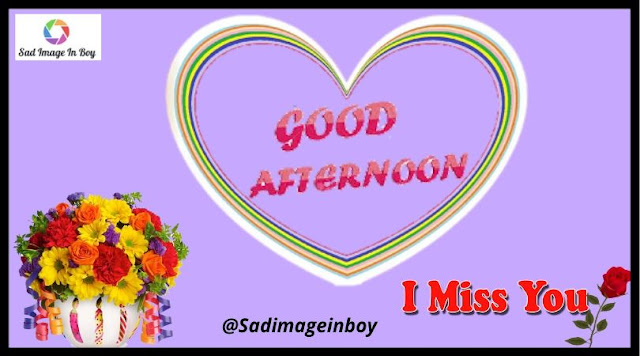 Good Afternoon Images | good afternoon in hindi, good afternoon time, good noon, gud afternoon, good afternoon with love