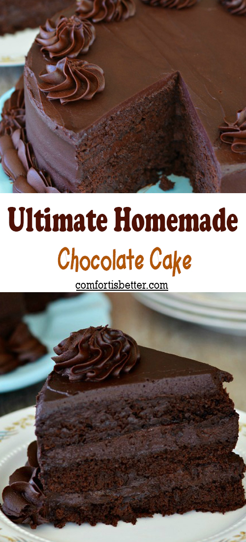 Ultimate Homemade Chocolate Cake