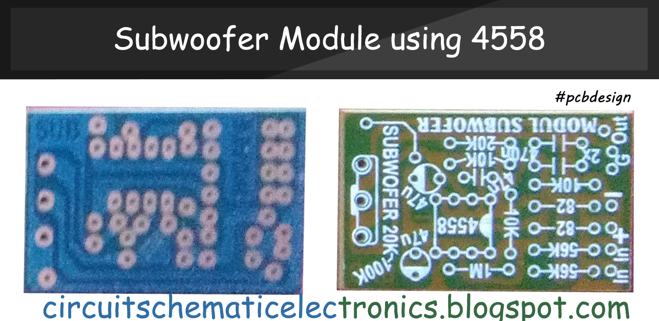 Subwoofer Module Amplifier using 4558 with PCB  Electronic Circuit