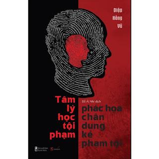 Tâm Lý Học - Phác Họa Chân Dung Kẻ Phạm Tội ebook PDF-EPUB-AWZ3-PRC-MOBI