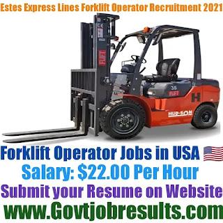 Estes Express Lines Forklift Operator Recruitment 2021-22