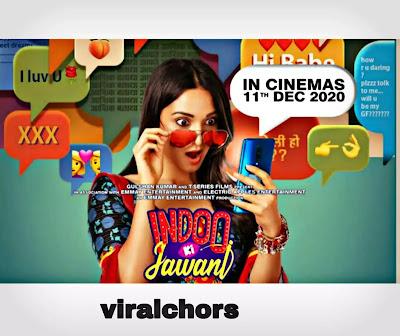 Indoo Ki Jawani official trailer- Kiara Advani - viralchors