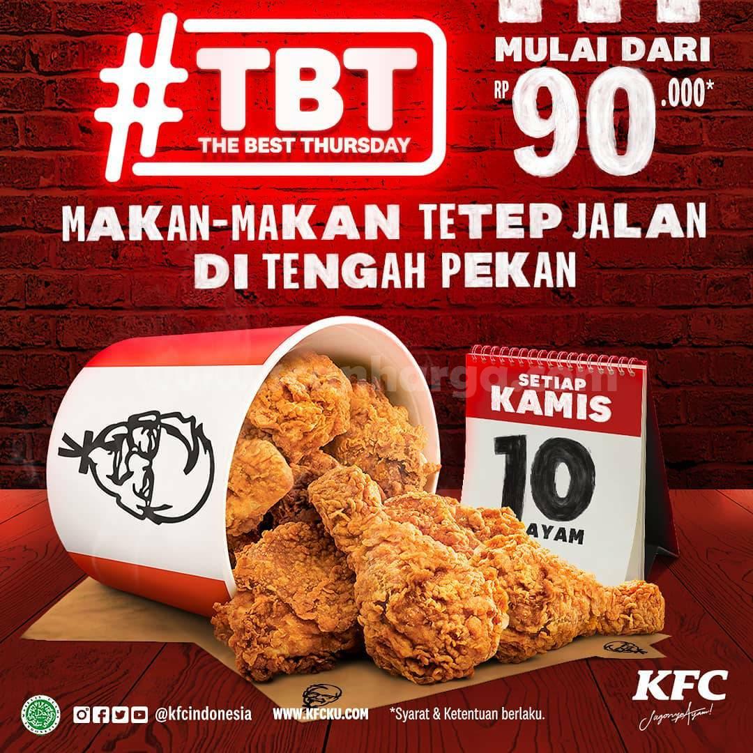 Promo KFC THE BEST THURSDAY – Promo Paket #TBT 10 Potong Ayam cuma Rp 90.000