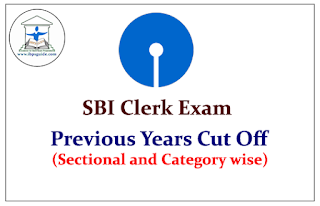 SBI Clerk Previous Years Cut Off Marks (Sectional and Category wise)