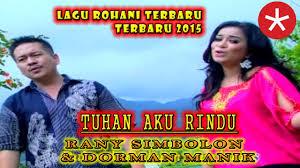Tuhan Ku Rindu - Rany Simbolon Ft Dorman Manik