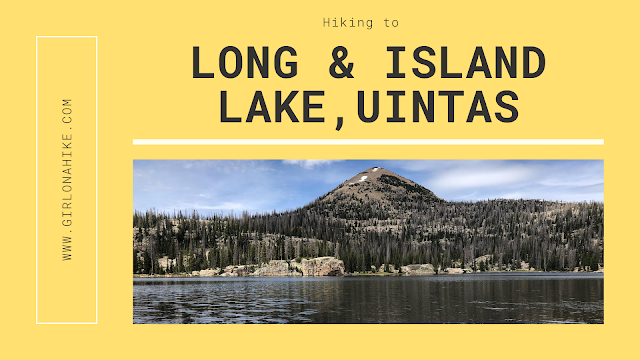 Hiking to Long Lake & Island Lake, Uintas
