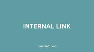 Fungsi dan Manfaat Internal link