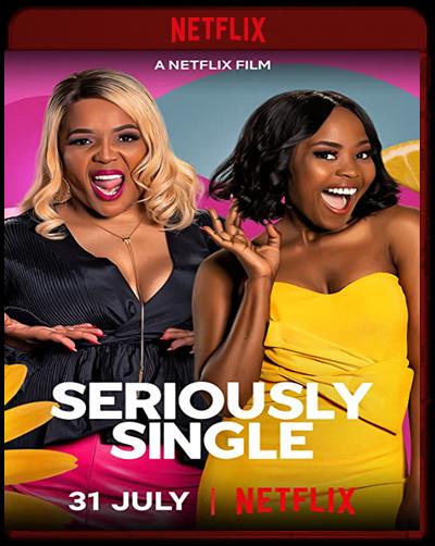 Seriously Single (2020)