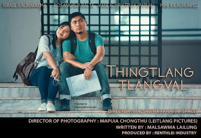 MIZO FILM - THINGTLANG TLANGVAL