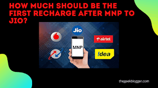 How much should be the first recharge after MNP to Jio?