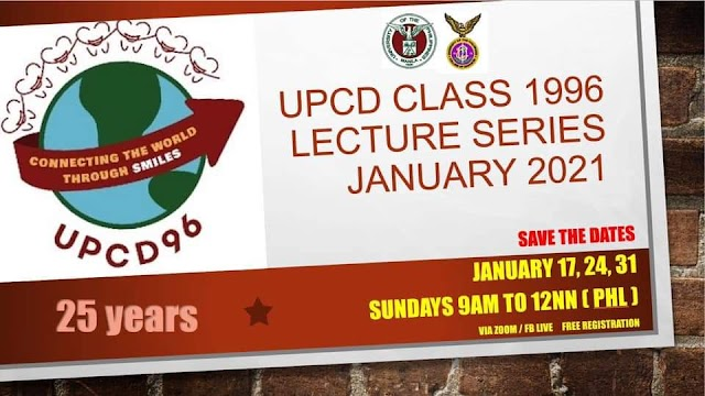 UP MANILA COLLEGE OF DENTISTRY CLASS OF 1996 VIRTUAL LECTURE SERIES