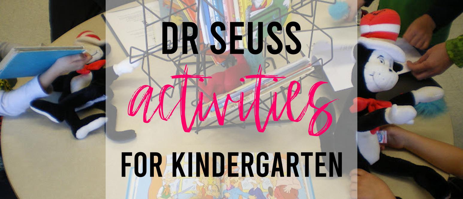 Dr Seuss literacy activities for Kindergarten