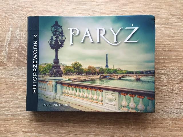 """Recenzje #177 - """"Paryż fotoprzewodnik"""" - okładka fotoprzewodnika - Francuski przy kawie"""