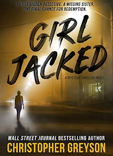 Girl Jacked - a Thriller full of twists free book promotion service Jack Stratton Mysteries Christopher Greyson