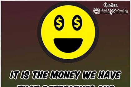 It is the money | money quote